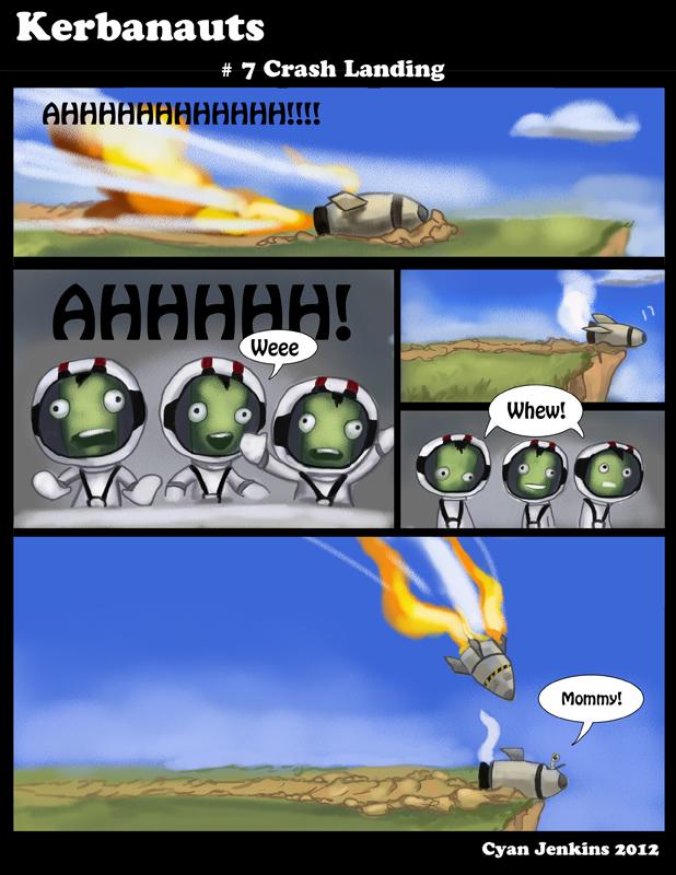 #7 Crash Landing